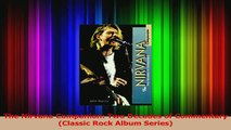 PDF Download  The Nirvana Companion Two Decades of Commentary Classic Rock Album Series PDF Full Ebook