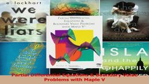 Download  Partial Differential Equations  Boundary Value Problems with Maple V Ebook Free