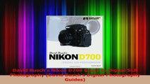 Read  David Buschs Nikon D700 Guide to Digital SLR Photography David Buschs Digital EBooks Online