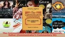 Download  The Communicators Commentary Ezra Nehemiah Esther Communicators Commentary Ot PDF Free