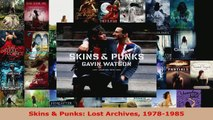 Read  Skins  Punks Lost Archives 19781985 Ebook Free