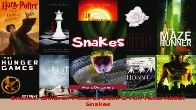 Download  Snakes Children Pictures Book  Fun Facts About Snakes Ebook Free