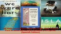 PDF Download  Las Siete Leyes Espirituales del Yoga Guia Practica Para la Salud del Cuerpo la Mente y Download Online
