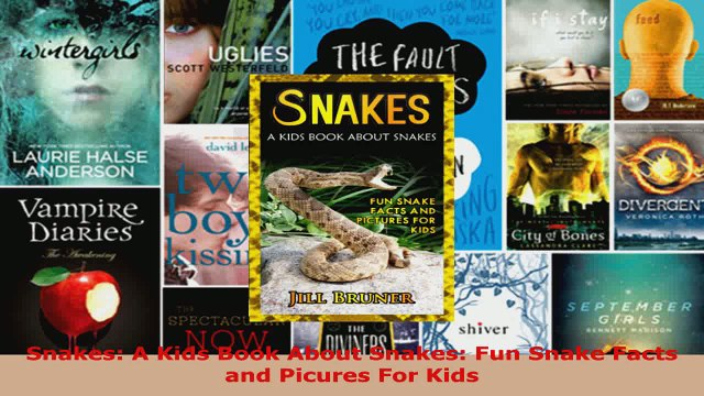 Download  Snakes A Kids Book About Snakes Fun Snake Facts and Picures For Kids Ebook Free
