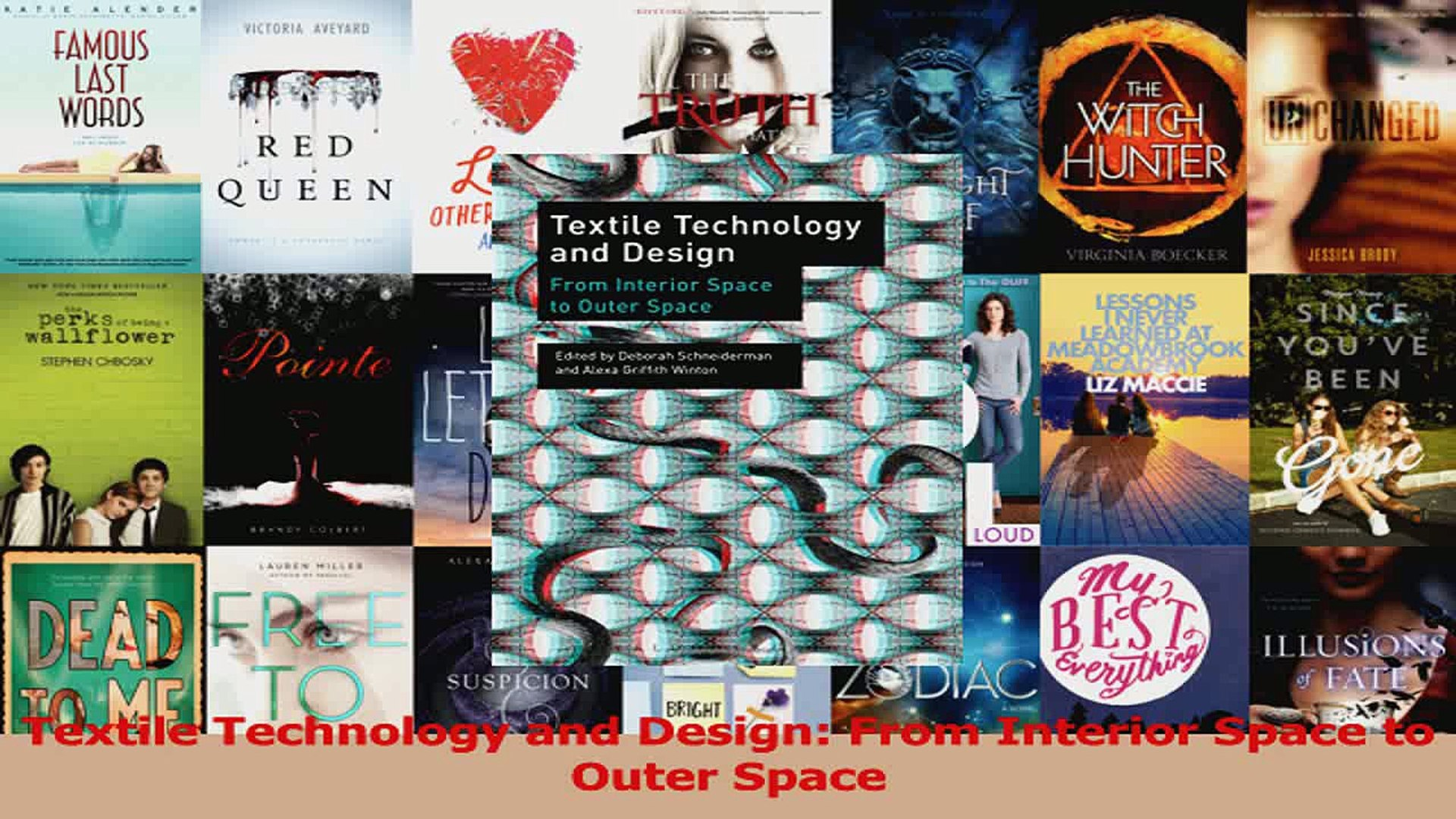 PDF Download  Textile Technology and Design From Interior Space to Outer Space Read Full Ebook