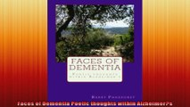 Faces of Dementia Poetic thoughts within Alzheimers