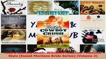 Read  Jades Cowboy Crush Witness Protection  Rancher Style Sweet Montana Bride Series Ebook Free
