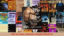 Lesen  His to Lose Cannon Cousins Book II Ebook Frei