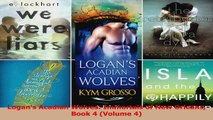 Read  Logans Acadian Wolves Immortals of New Orleans Book 4 Volume 4 PDF Free