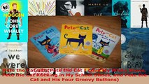 Read  Pete the Cat Set Pete the Cat I Love My White Shoes Pete the Cat Rocking in My School Ebook Free