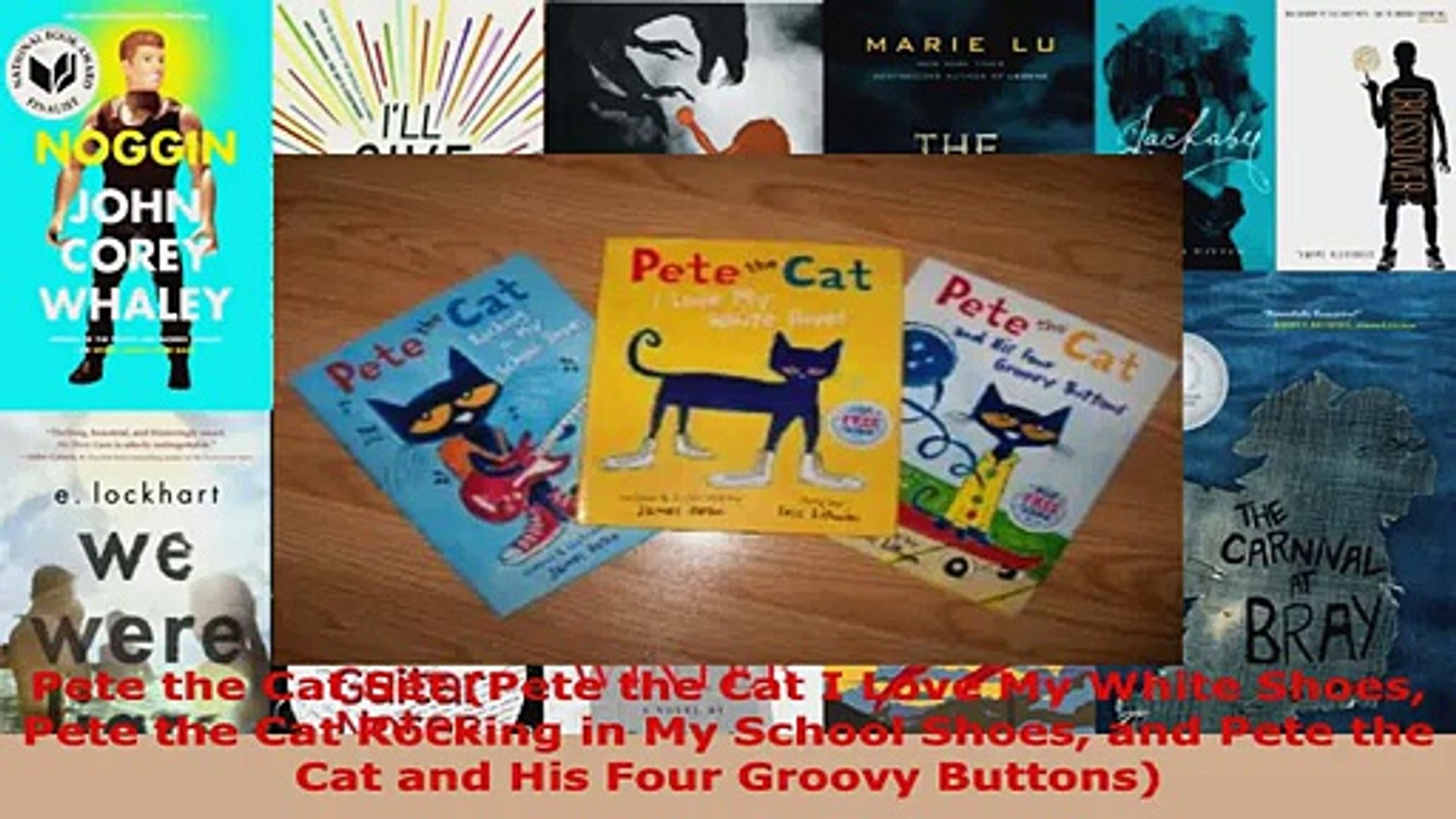 Read  Pete the Cat Set Pete the Cat I Love My White Shoes Pete the Cat Rocking in My School Ebook Fr