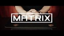 Vinz Magicien - Matrix
