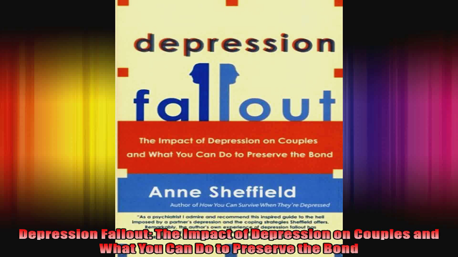 Depression Fallout The Impact of Depression on Couples and What You Can Do to Preserve