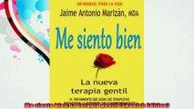 Me siento bien La terapia gentil Spanish Edition