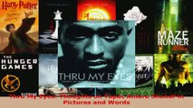 Download  Thru My Eyes Thoughts on Tupac Amaru Shakur in Pictures and Words PDF Online