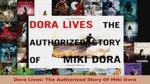 Read  Dora Lives The Authorized Story Of Miki Dora Ebook Free
