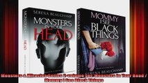 Monsters  Miracles Series 2volume set Monsters In Your Head  Mommy I See Black Things