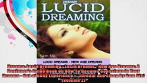 Dreams Lucid Dreaming  Lucid Dreams  New Age Dreams A Beginners Guide Book on How To