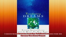 Transforming Dreams Learning Spiritual Lessons from the Dreams You Never Forget