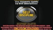 Self Discipline The Ultimate Guide To Self Discipline  Gain Incredible Self Control And