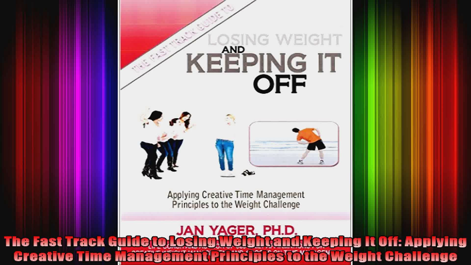 The Fast Track Guide To Losing Weight And Keeping It Off Applying Creative Time Video Dailymotion