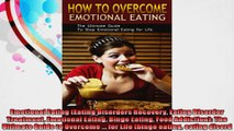 Emotional Eating Eating Disorders Recovery Eating Disorder Treatment Emotional Eating