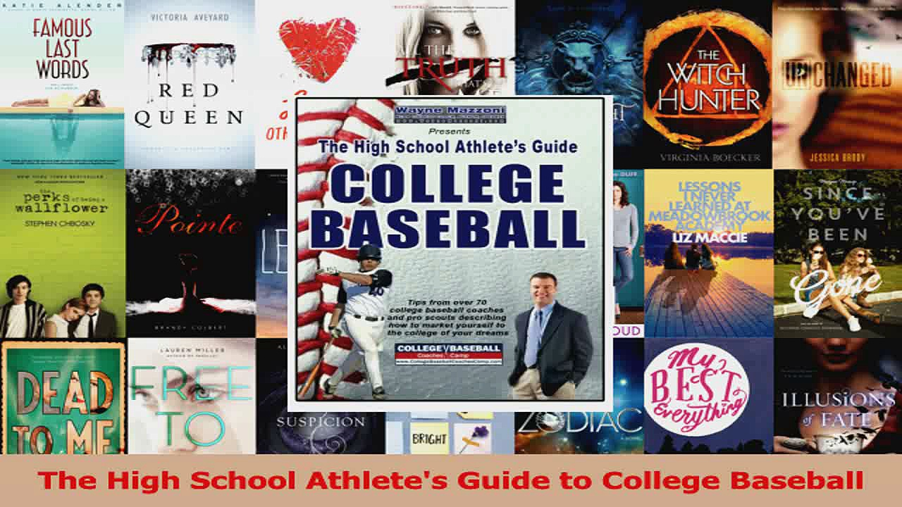 The High School Athletes Guide to College Baseball Download