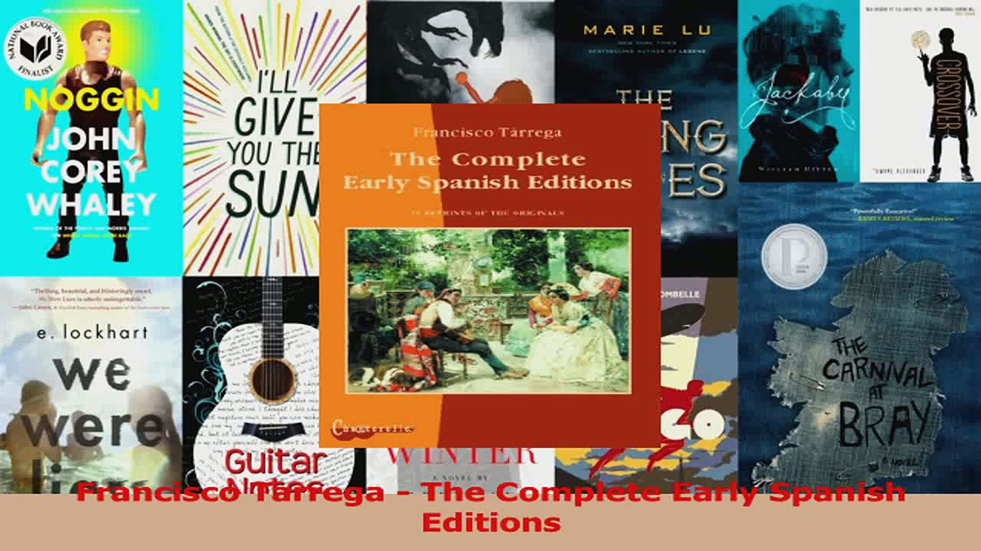 PDF Download Francisco Tarrega The Complete Early Spanish Editions Read  Online