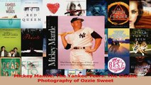Mickey Mantle The Yankee Years The Classic Photography of Ozzie Sweet Download