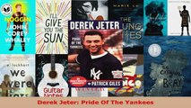 Download  Derek Jeter Pride Of The Yankees PDF Free