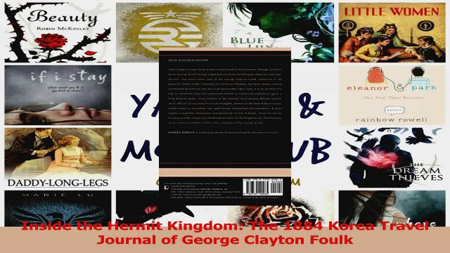 PDF Download  Inside the Hermit Kingdom The 1884 Korea Travel Journal of George Clayton Foulk Read Full Ebook