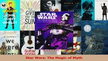 Read  Star Wars The Magic of Myth Ebook Free