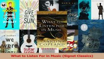 PDF Download  What to Listen For in Music Signet Classics Download Full Ebook