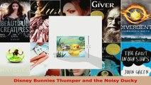 Read  Disney Bunnies Thumper and the Noisy Ducky Ebook Free