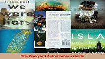 Read  The Backyard Astronomers Guide Ebook Free