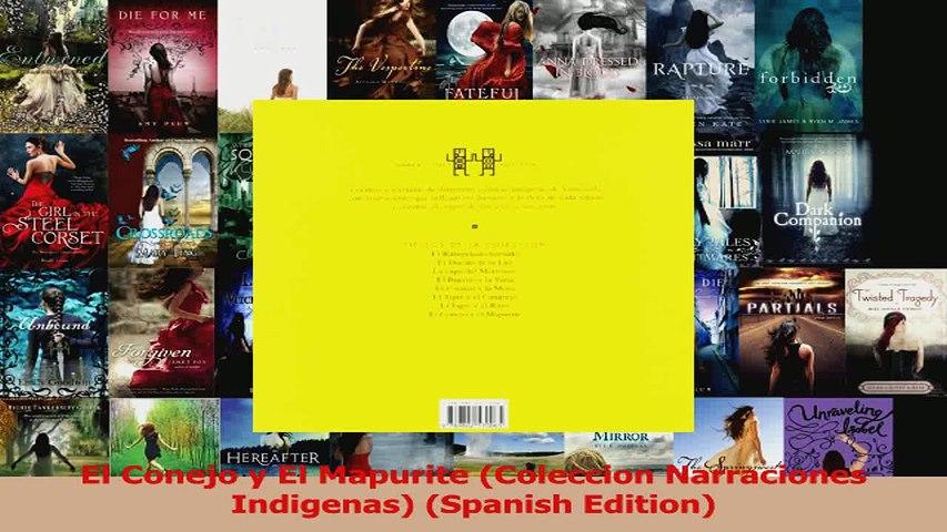 PDF Download  El Conejo y El Mapurite Coleccion Narraciones Indigenas Spanish Edition Read Online