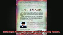 Earth Magic Ancient Shamanic Wisdom for Healing Yourself Others and the Planet