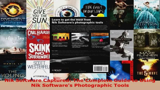 Read  Nik Software Captured The Complete Guide to Using Nik Softwares Photographic Tools PDF Online