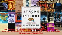 Read  My Stroke of Insight A Brain Scientists Personal Journey Edition 1 Reprint by Taylor Ebook Free