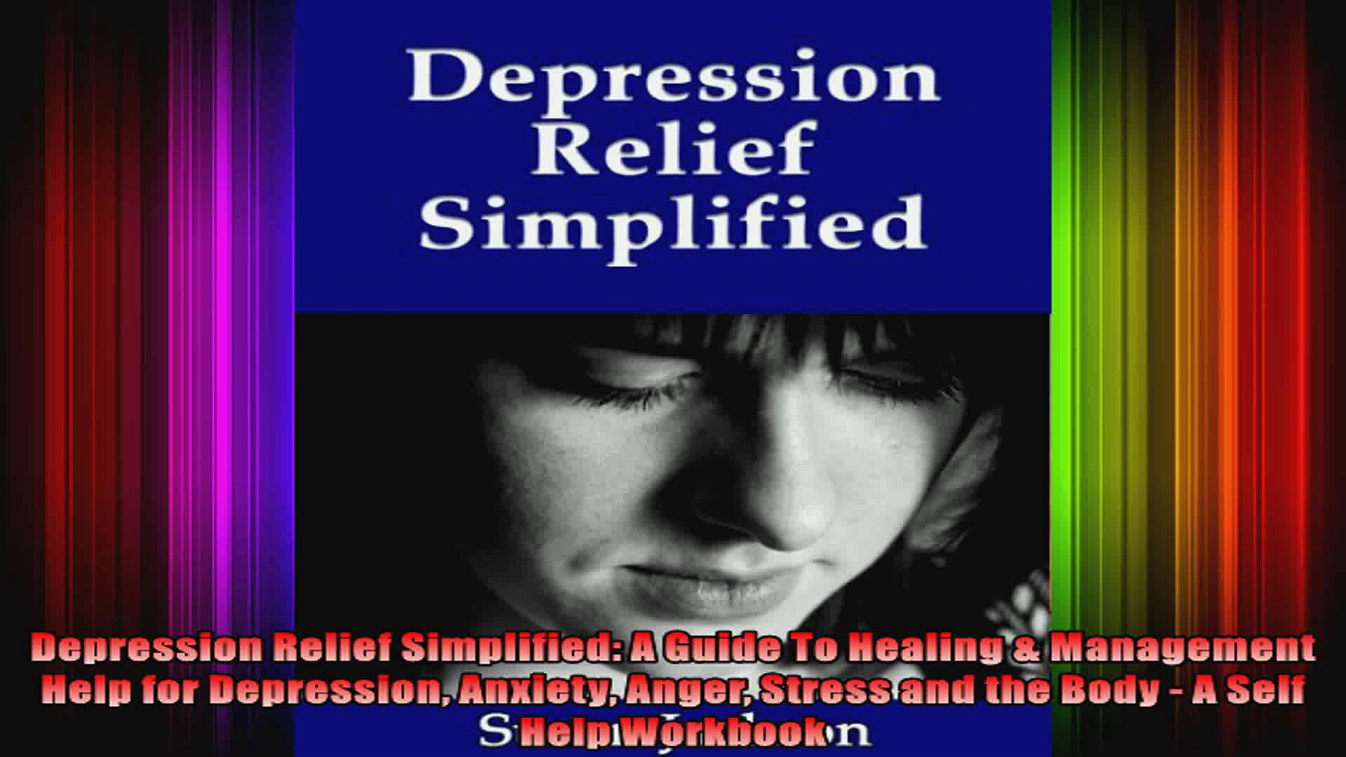 Depression Relief Simplified A Guide To Healing  Management Help for Depression Anxiety