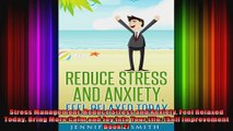 Stress Management Reduce Stress and Anxiety Feel Relaxed Today Bring More Calm and Joy