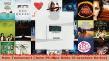 Read  Exploring People of the Bible Exploring People of the New Testament John Phillips Bible Ebook Free