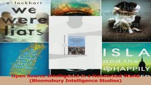 Download  Open Source Intelligence in a Networked World Bloomsbury Intelligence Studies Ebook Online