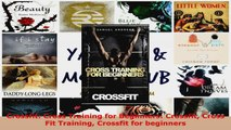 Download  Crossfit Cross Training for Beginners Crossfit Cross Fit Training Crossfit for beginners Ebook Free