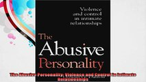 The Abusive Personality Violence and Control in Intimate Relationships