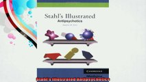 Stahls Illustrated Antipsychotics
