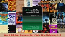 Read  Word Biblical Commentary Vol 47a Hebrews 18 EBooks Online