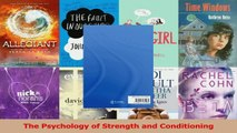 Read  The Psychology of Strength and Conditioning Ebook Free