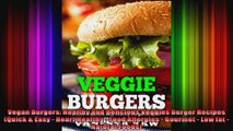 Vegan Burgers Healthy and Delicious Veggies Burger Recipes Quick  Easy  Heart Healthy