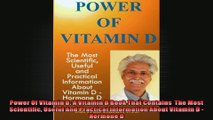 Power Of Vitamin D A Vitamin D Book That Contains  The Most Scientific Useful And